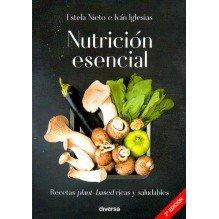 Nutrición Esencial, por Estela Nieto e Iván Iglesias. Editorial Diversa