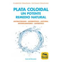 Plata coloidal: un potente remedio natural, por Gabriele Graziani y Luciano Graziani. Macro Ediciones