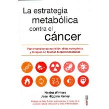 La estrategia metabólica contra el cáncer, por Nasha Winter y Jess Higgins Kelley. Editorial Edaf