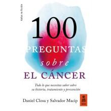 100 preguntas sobre el cáncer, por Salvador Macip y Daniel Closa. Kailas Editorial