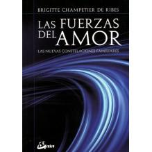Las fuerzas del amor, por Brigitte Champetier de Ribes. Editorial: Gaia Ediciones