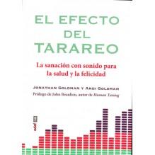 El efecto del tarareo, por Jonathan Goldman y Andi Goldman . Editorial EDAF