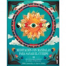 Meditación con mandalas para sanar el cuerpo, por Autor: Mike Annesley y Steve Nobel. Editorial Edaf