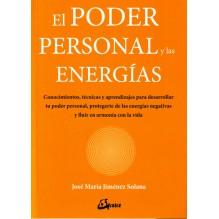 El poder personal y las energías, por José María Jiménez Solana. Editorial: Gaia Ediciones
