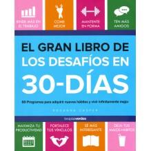 El Gran Libro de los desafíos en 30 – días, por Rosanna Casper. Editorial Terapias verdes