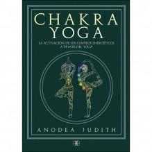 Chakra yoga, por Anodea Judith. Editorial: Arkano Books