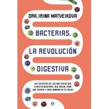 Bacterias. La revolución digestiva