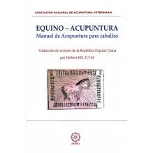 Equino acupuntura, por Asociación Nacional De Acupuntura Veterinaria de la República Popular China. Editorial Dilema