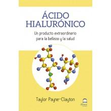 Ácido Hialurónico, por Taylor Payne-Clayton. Dilema Editorial