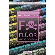Flúor, por Adolfo Pérez Agustí. Editorial Sumatra