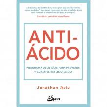 Antiácido, por Jonathan Aviv. Gaia Ediciones