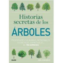 Historias secretas de los árboles, por Noel Kingsbury. Ediciones Blume