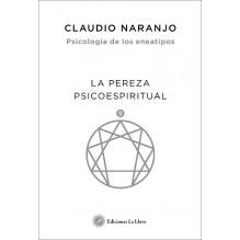 Psicología de los eneatipos: La pereza psicoespiritual. Editorial La Llave