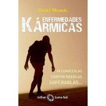 Enfermedades Kármicas, por Daniel Meurois. Editorial Ishtar Luna-Sol