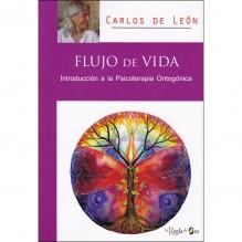 Flujo de vida: Introducción a la psicoterapia ontogónica