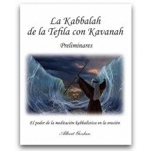 La Kabbalah de la Tefila con Kavanah -Preliminares-