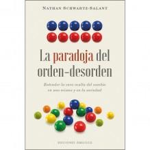 La paradoja del orden-desorden