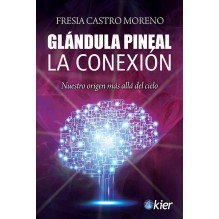 Glandula pineal. La conexion