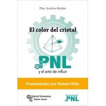 El color del cristal: PNL y el arte de fluir