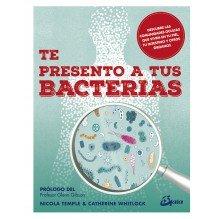 Te presento a tus bacterias