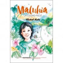 Maluhia: La ciudad feliz