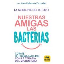 Nuestras Amigas las Bacterias
