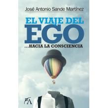 El viaje del ego...Hacia la consciencia