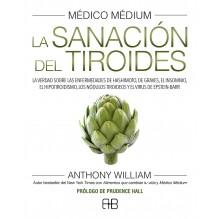 Médico Médium. La sanación del tiroides