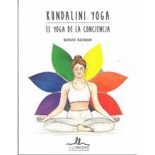 Kundalini Yoga. El yoga de la conciencia