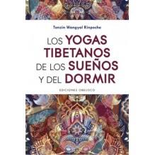 Los yogas tibetanos de los sueños y del dormir