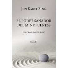 El poder sanador del mindfulness - Libro III