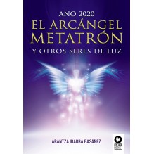 Año 2020 El Arcángel Metatrón