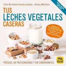 Tus Leches Vegetales Caseras