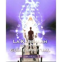 La Kabbalah de nuestro guía espiritual