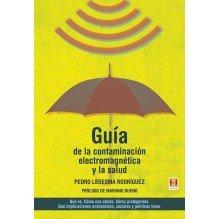 Guía de la contaminación electromagnética y la salud