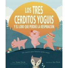 Los Tres cerditos yoguis y el lobo que perdió la respiración