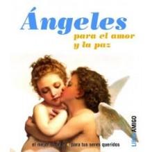 Angeles Para El Amor Y La Paz