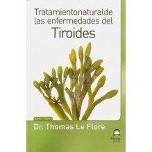 Tratamiento Natural De Las Enfermedades Del Tiroides